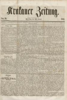 Krakauer Zeitung.[Jg.1], Nro. 34 (12 Februar 1857)