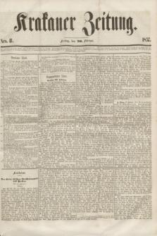 Krakauer Zeitung.[Jg.1], Nro. 41 (20 Februar 1857)