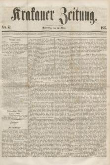 Krakauer Zeitung.[Jg.1], Nro. 52 (5 März 1857)