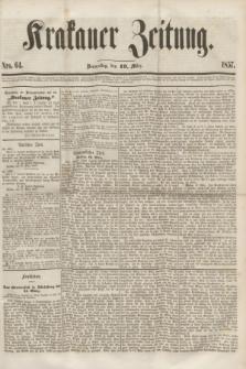 Krakauer Zeitung.[Jg.1], Nro. 64 (19 März 1857)