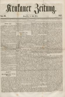 Krakauer Zeitung.[Jg.1], Nro. 69 (26 März 1857) + dod.