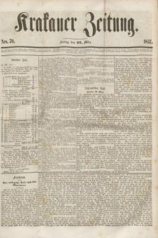 Krakauer Zeitung.[Jg.1], Nro. 70 (27 März 1857) + dod.