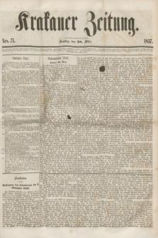 Krakauer Zeitung.[Jg.1], Nro. 71 (28 März 1857) + dod.