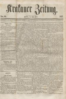 Krakauer Zeitung.[Jg.1], Nro. 88 (18 April 1857) + dod.