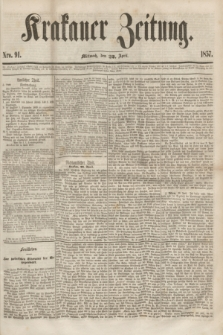 Krakauer Zeitung.[Jg.1], Nro. 91 (22 April 1857) + dod.