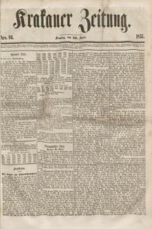 Krakauer Zeitung.[Jg.1], Nro. 94 (25 April 1857)