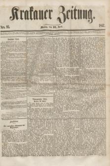 Krakauer Zeitung.[Jg.1], Nro. 95 (27 April 1857)