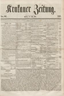 Krakauer Zeitung.[Jg.1], Nro. 107 (12 Mai 1857)