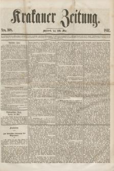 Krakauer Zeitung.[Jg.1], Nro. 108 (13 Mai 1857) + dod.