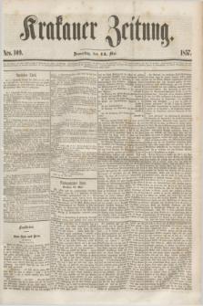 Krakauer Zeitung.[Jg.1], Nro. 109 (14 Mai 1857) + dod.