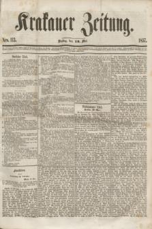 Krakauer Zeitung.[Jg.1], Nro. 113 (19 Mai 1857) + dod.