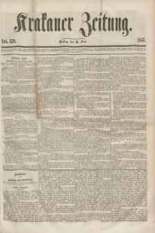 Krakauer Zeitung.[Jg.1], Nro. 129 (9 Juni 1857) + dod.