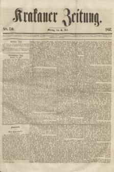 Krakauer Zeitung.[Jg.1], Nro. 150 (6 Juli 1857)