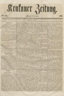 Krakauer Zeitung.[Jg.1], Nro. 152 (8 Juli 1857)