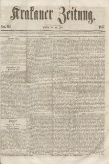 Krakauer Zeitung.[Jg.1], Nro. 154 (10 Juli 1857)