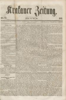 Krakauer Zeitung.[Jg.1], Nro. 157 (14 Juli 1857) + dod.