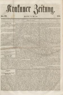 Krakauer Zeitung.[Jg.1], Nro. 159 (16 Juli 1857) + dod.