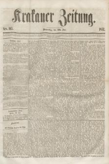 Krakauer Zeitung.[Jg.1], Nro. 165 (23 Juli 1857)