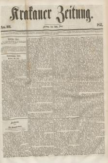 Krakauer Zeitung.[Jg.1], Nro. 166 (24 Juli 1857)