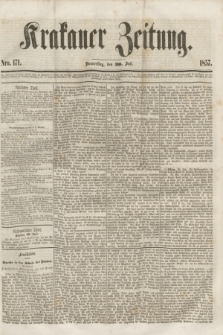 Krakauer Zeitung.[Jg.1], Nro. 171 (30 Juli 1857)