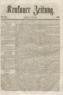 Krakauer Zeitung.[Jg.1], Nro. 176 (5 August 1857) + dod.