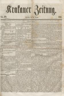 Krakauer Zeitung.[Jg.1], Nro. 179 (8 August 1857) + dod.