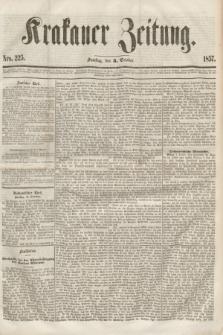 Krakauer Zeitung.[Jg.1], Nro. 225 (3 October 1857) + dod.