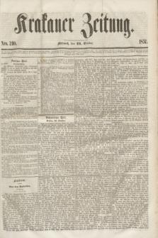 Krakauer Zeitung.[Jg.1], Nro. 240 (21 October 1857) + dod.