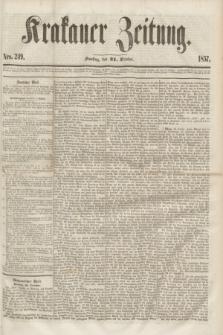 Krakauer Zeitung.[Jg.1], Nro. 249 (31 October 1857)