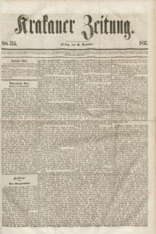 Krakauer Zeitung.[Jg.1], Nro. 254 (6 November 1857)