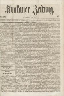 Krakauer Zeitung.[Jg.1], Nro. 267 (21 November 1857)