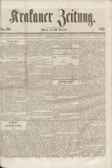 Krakauer Zeitung.[Jg.1], Nro. 268 (22 November 1857) + dod.