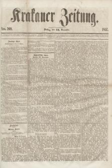 Krakauer Zeitung.[Jg.1], Nro. 269 (24 November 1857)