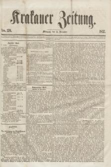 Krakauer Zeitung.[Jg.1], Nro. 276 (2 December 1857) + dod.