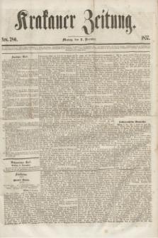 Krakauer Zeitung.[Jg.1], Nro. 280 (7 December 1857)