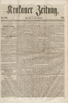 Krakauer Zeitung.[Jg.1], Nro. 288 (17 December 1857) + dod.