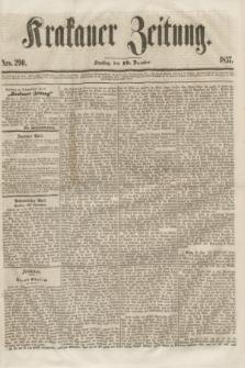 Krakauer Zeitung.[Jg.1], Nro. 290 (19 December 1857)