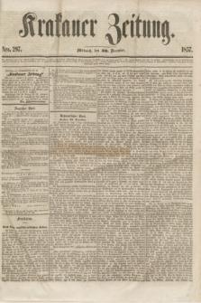 Krakauer Zeitung.[Jg.1], Nro. 297 (30 December 1857)