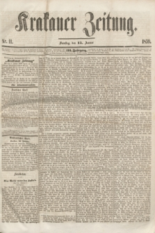 Krakauer Zeitung.Jg.3, Nr. 11 (15 Januar 1859) + dod.