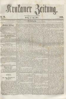 Krakauer Zeitung.Jg.3, Nr. 66 (22 März 1859)