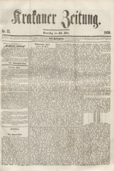 Krakauer Zeitung.Jg.3, Nr. 73 (31 März 1859)