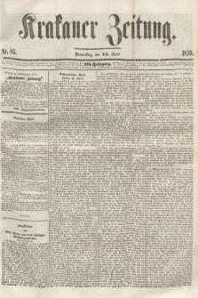 Krakauer Zeitung.Jg.3, Nr. 85 (14 April 1859) + dod.