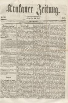 Krakauer Zeitung.Jg.3, Nr. 86 (15 April 1859) + dod.