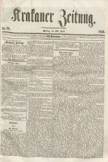 Krakauer Zeitung.Jg.3, Nr. 88 (18 April 1859)