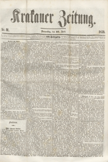 Krakauer Zeitung.Jg.3, Nr. 91 (21 April 1859)