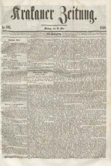 Krakauer Zeitung.Jg.3, Nr. 105 (9 Mai 1859) + dod.