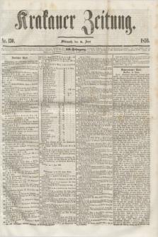 Krakauer Zeitung.Jg.3, Nr. 130 (8 Juni 1859)