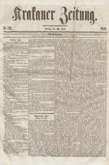 Krakauer Zeitung.Jg.3, Nr. 132 (10 Juni 1859)