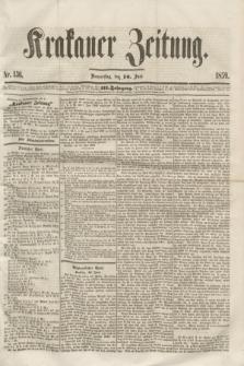Krakauer Zeitung.Jg.3, Nr. 136 (16 Juni 1859)