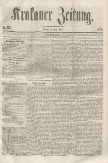 Krakauer Zeitung.Jg.3, Nr. 142 (24 Juni 1859)